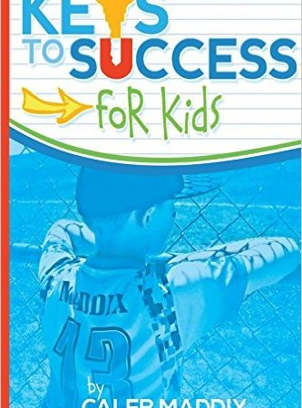 Keys to Success for Kids!  Giveaway!