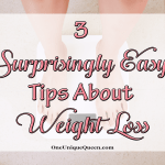 3 Surprisingly Easy Tips About Weight Loss