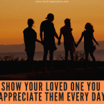 Show Your Loved One You Appreciate Them Every Day