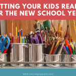 Getting Your Kids Ready For The New School Year