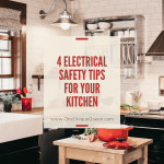4 Electrical Safety Tips For Your Kitchen