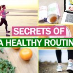 Secrets of A Healthy Routine