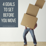 4 Goals To Set Before You Move