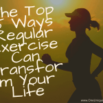 The Top 5 Ways Regular Exercise Can Transform Your Life