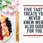Five Tasty Treats You Never Knew Were Also Good For You