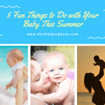 5 Fun Things to Do with Your Baby This Summer