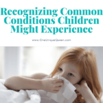 Recognizing Common Conditions Children Might Experience