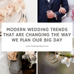 Modern Wedding Trends That Are Changing the Way We Plan Our Big Day