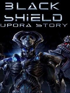 Black Shield: Upora Story