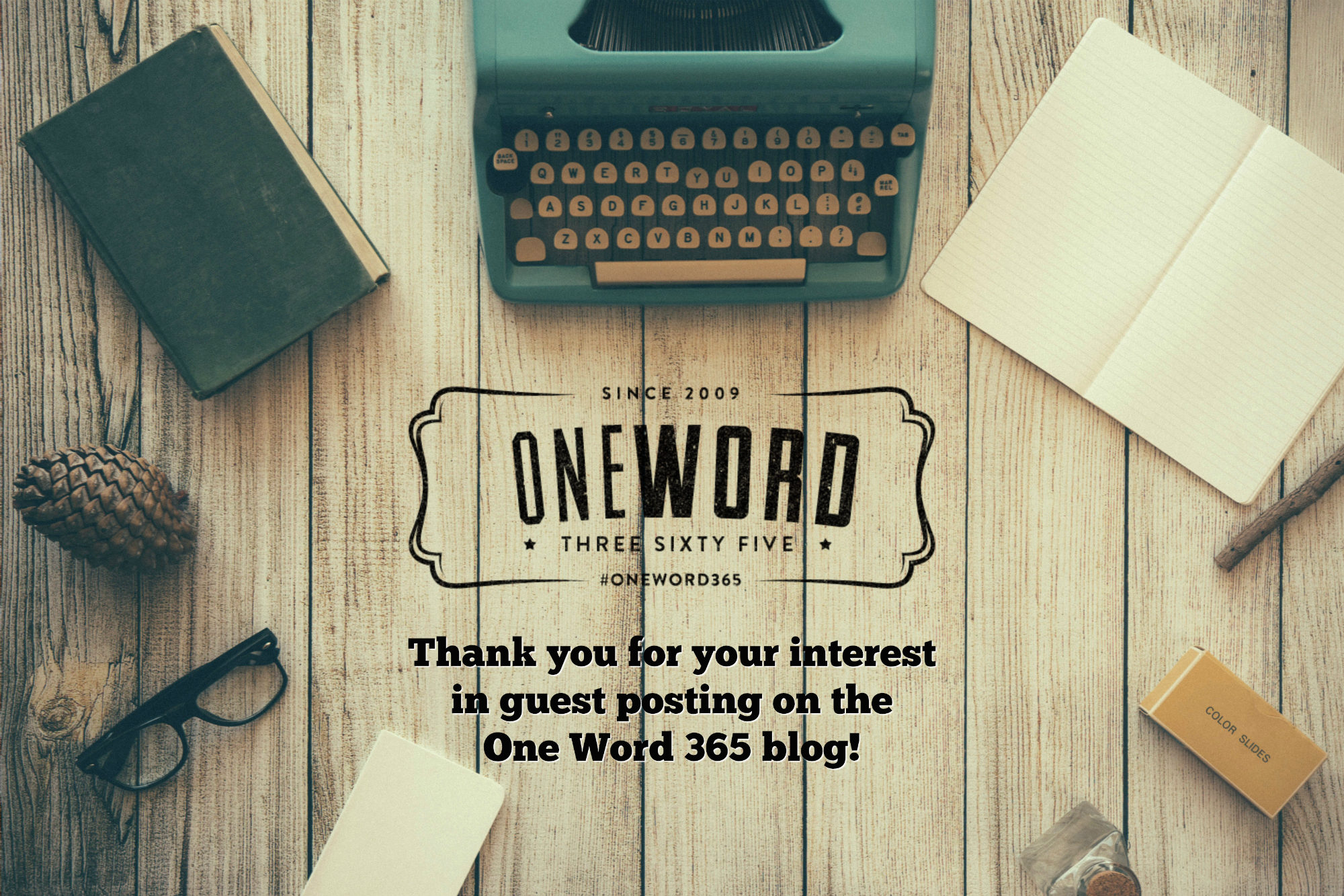 Guest Post Submission Guidelines • One Word 365 - One Word 365