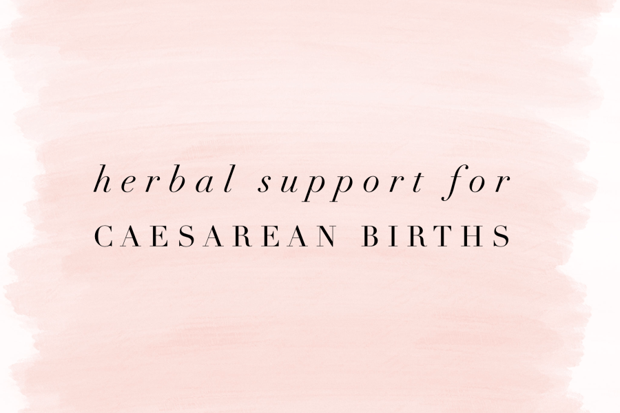 Hrbal Support for Caeserean Births