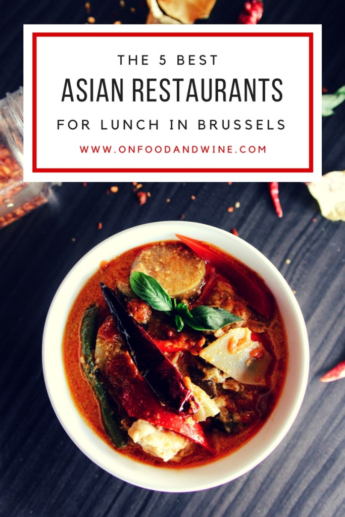 5 Asian restaurants to go for lunch in #Brussels by @onfoodandwine