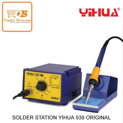 SOLDER STATION YIHUA 939 ORIGINAL