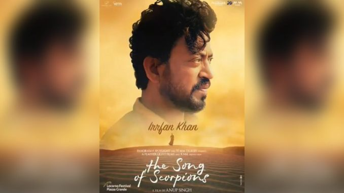 Late Actor Irrfan Khan's Last Film The Song Of Scorpions To Release In Theatres In 2021!