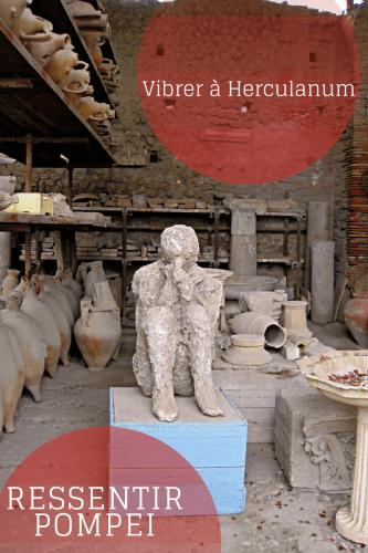 Visiter Pompéi ou Herculanum Pinterest