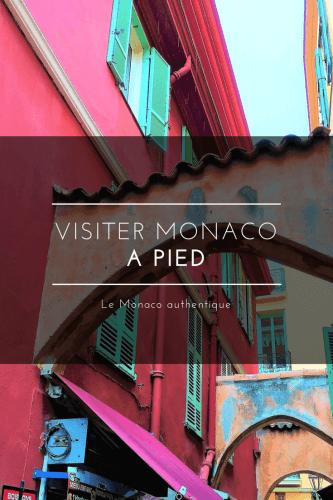 Visiter Monaco à pied Pinterest