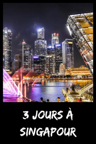 Visiter Singapour en 3 jours Pinterest