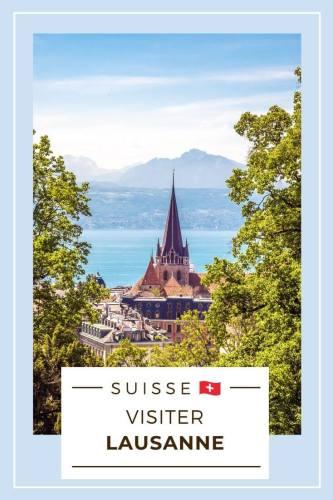 Visiter Lausanne Pinterest