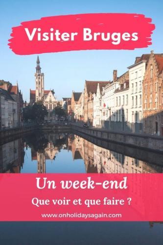 Visiter-Bruges-Belgique-week-end-que-faire