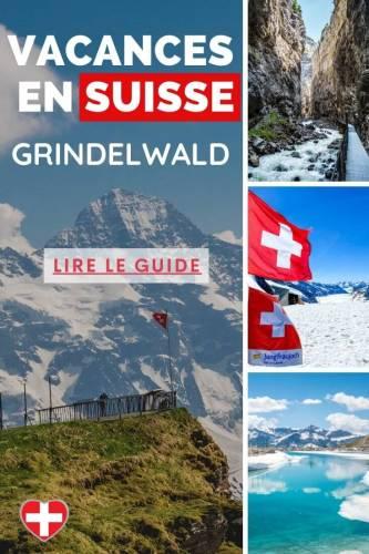 Grindelwald Vacances en Suisse