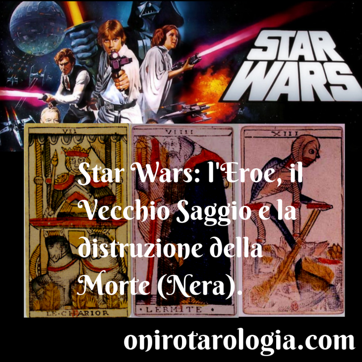 Movies interpreted with Tarot: Star Wars