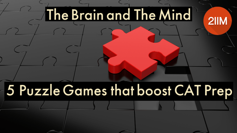 The Brain and The Mind: 5 Puzzle Games that boost CAT Prep