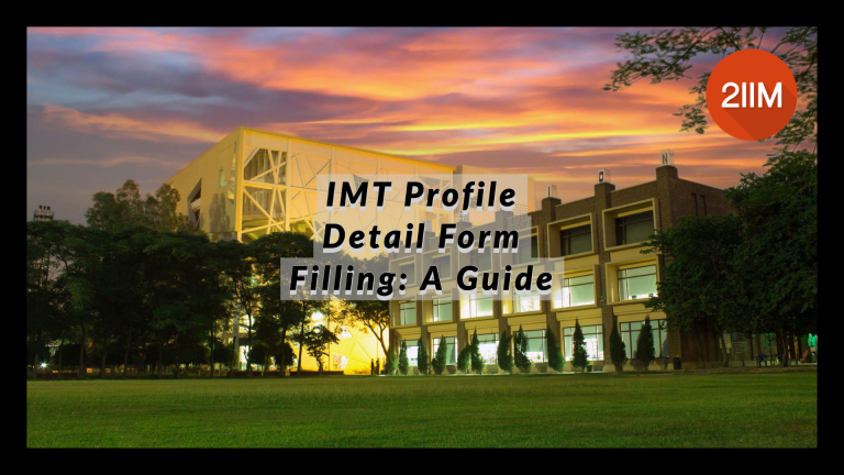 IMT Profile Detail Form Filling: A Guide