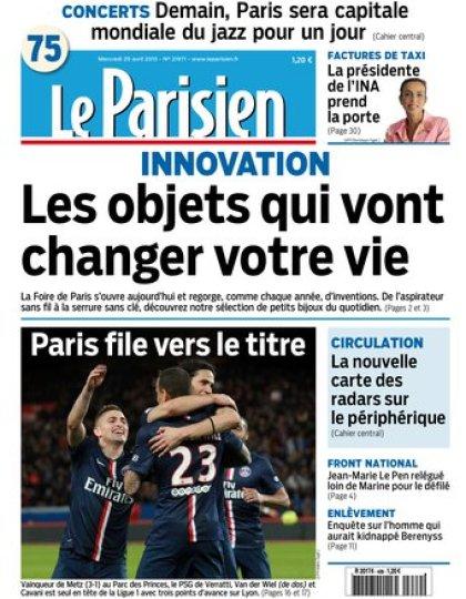 Le Parisien + Journal de Paris du mercredi 29 avril 2015