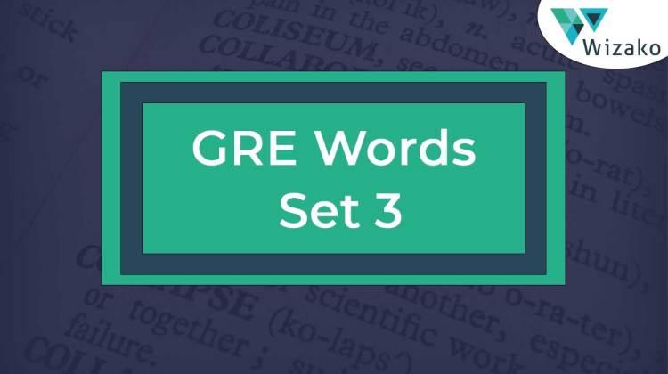 GRE Vocabulary List 3