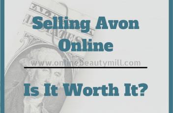 Selling Avon Online-Is It Worth It_