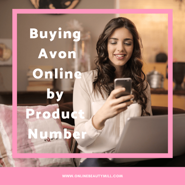 Buying Avon Online by Product Number