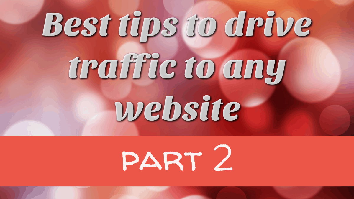 Best tips to drive traffic to any website2_tw