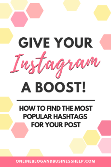 Give Your Instagram a Boost - by using the best hashtags