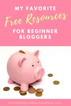 """Piggy bank surrounded by coins with Text """"free resources for beginner bloggers"""""""