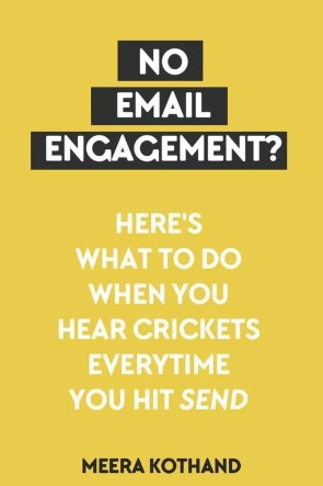 No email engagement? Here's what to do when you hear crickets every time you hit send.