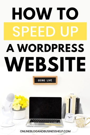 "a laptop computer with yellow flowers next to it with the text ""how to speed up a wordpress website"""