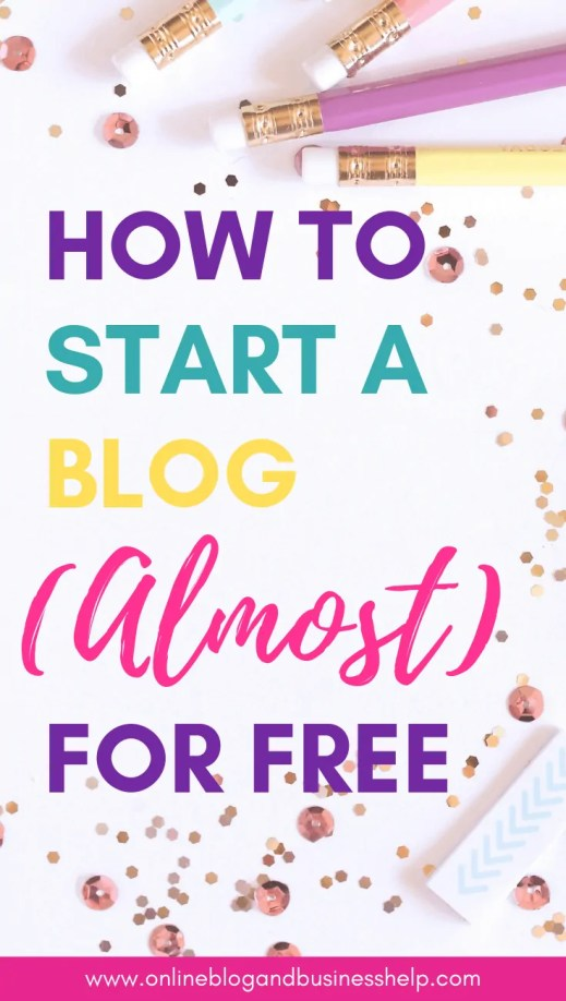 "Colourful text ""How to Start a Blog (Almost) for Free"""