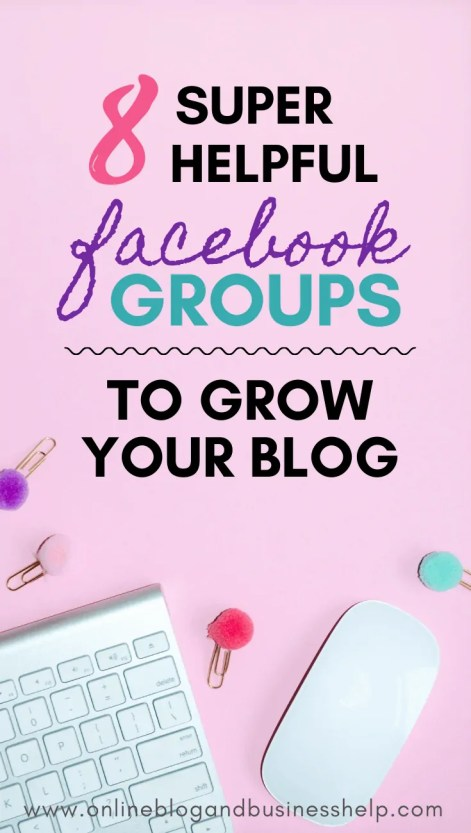 "office supplies on pink background with text ""8 Super Helpful Facebook Groups to Grow Your Blog"""