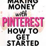 Making Money with Pinterest - How to Get Started