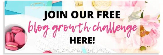 Join our free blog growth challenge button