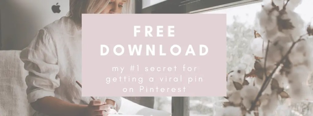 my number one secret to getting a viral pin on pinterest