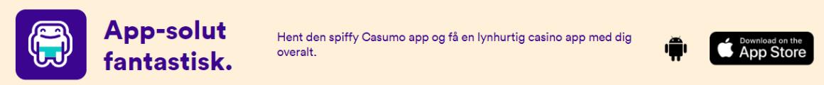 "casumo app ""width ="" 1218 ""height ="" 126 ""srcset ="" https://i1.wp.com/onlinecasinobonus.dk/wp-content/uploads/2019/05/casumo-app.png?w=1160&ssl=1 1218w, https://onlinecasinobonus.dk/ wp-content / uploads / 2019/05 / casumo-app-300x31.png 300w, https://onlinecasinobonus.dk/wp-content/uploads/2019/05/casumo-app-768x79.png 768w, https: // onlinecasinobonus.dk/wp-content/uploads/2019/05/casumo-app-1024x106.png 1024w, https://onlinecasinobonus.dk/wp-content/uploads/2019/05/casumo-app-940x97.png 940w, https://onlinecasinobonus.dk/wp-content/uploads/2019/05/casumo-app-620x64.png 620w, https://onlinecasinobonus.dk/wp-content/uploads/2019/05/casumo-app-195x20 .png 195w ""-lazy-sizes ="" (max-width: 1218px) 100vw, 1218px ""/><noscript data-recalc-dims="