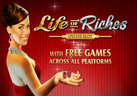 Life of Riches – osetite glamur u online kazino igri!