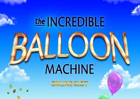 The Incredible Balloon Machine – poletite do bonusa