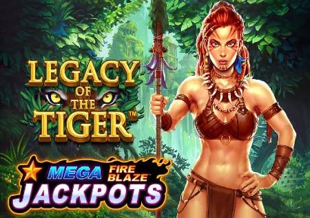 Mega Fire Blaze Jackpots Legacy of The Tiger