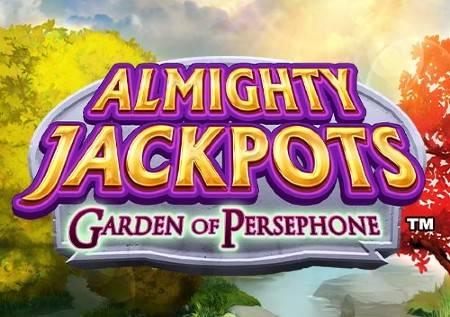 Almighty Jackpots Garden of Persephone – slot!