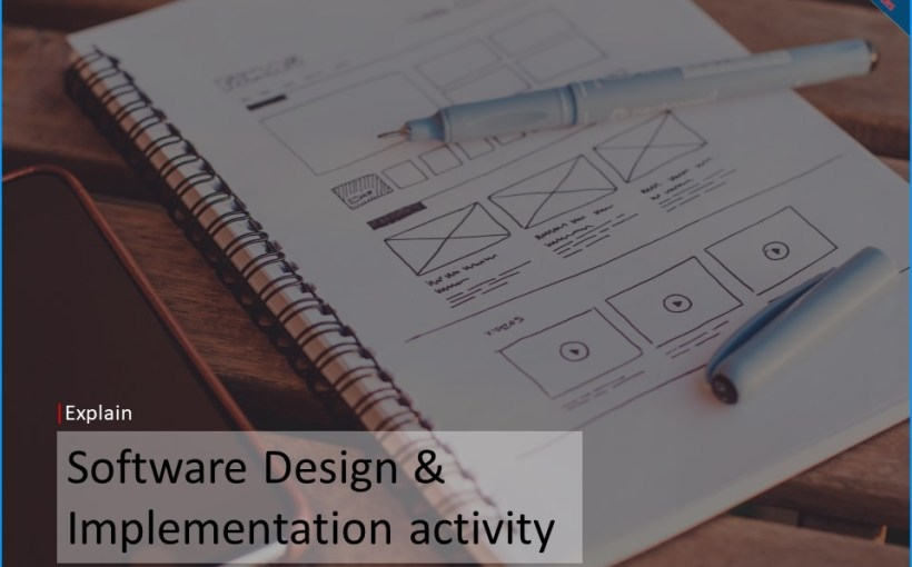 explain-software-design-implementation-activity