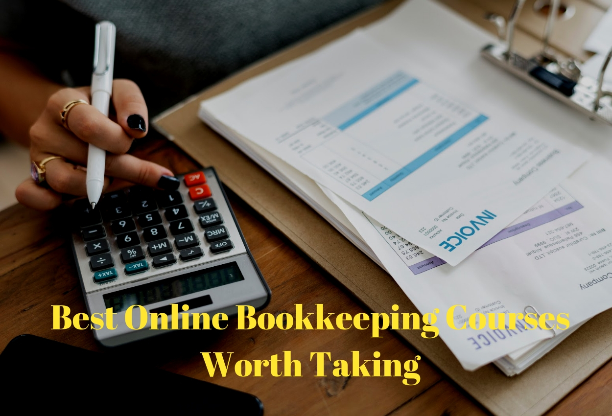 The Best Online Bookkeeping Courses Worth Taking [2019 Edition ...