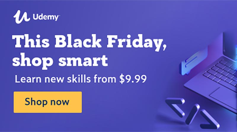 Udemy black friday offer 2019 $9.99 courses sale