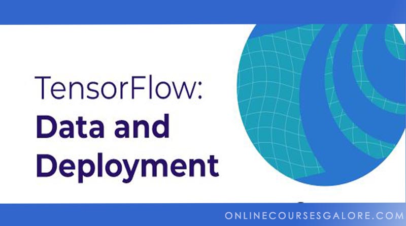tensorflow-data-deployment-specialization-coursera